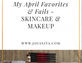 April favorites & fails