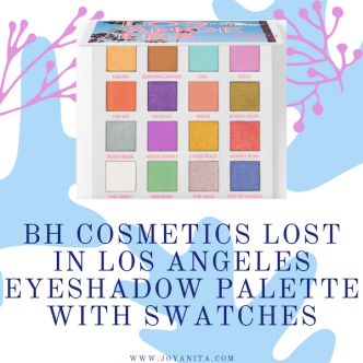 bh cosmetics, lost in los angeles, eyeshadow palette, pastels, colorful, travel series, bright colors, swatches, deep skin swatches